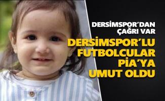 Dersimspor'lu futbolcular Pia'ya umut oldu