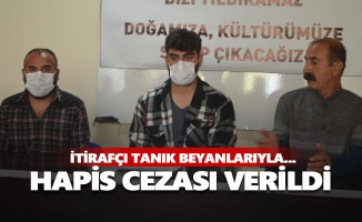 """""""İtirafçı tanık beyanlarıyla hapis cezası verildi"""""""