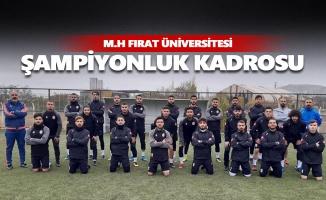 M.H Fırat Üniversitesikadrosunu şampiyonluğa göre kurdu