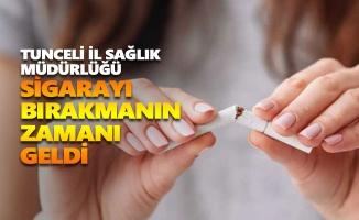 Tunceli İSM: Sigarayı bırakmanın zamanı geldi