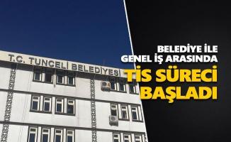 Tunceli Belediyesi ile Genel İş arasında TİS süreci başladı
