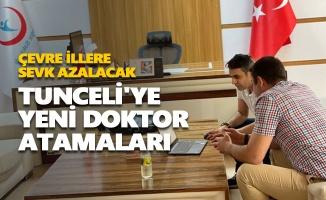 Tunceli'ye yeni doktor atamaları