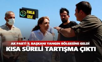 Ak Parti il başkanı yangın bölgesine geldi, DBP ile HDP'lilerle kısa süreli tartışma çıktı