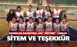 """Kadınlar basketbol ligi """"eğitime"""" takıldı"""