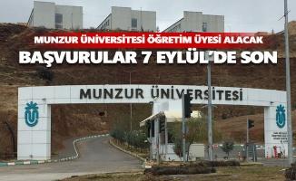 Munzur Üniversitesi öğretim üyesi alacak