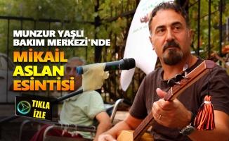 Özel Munzur Yaşlı Bakım Merkezi'nde Mikail Aslan esintisi