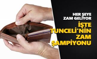 İşte Tunceli'nin zam şampiyonu
