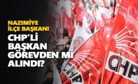 CHP'li başkan görevden mi alındı?