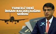 Polat Şaroğlu Tunceli'deki insan kaçakçılığını Meclis gündemine taşıdı
