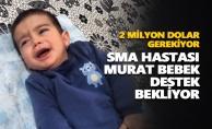SMA hastası Murat bebek destek bekliyor
